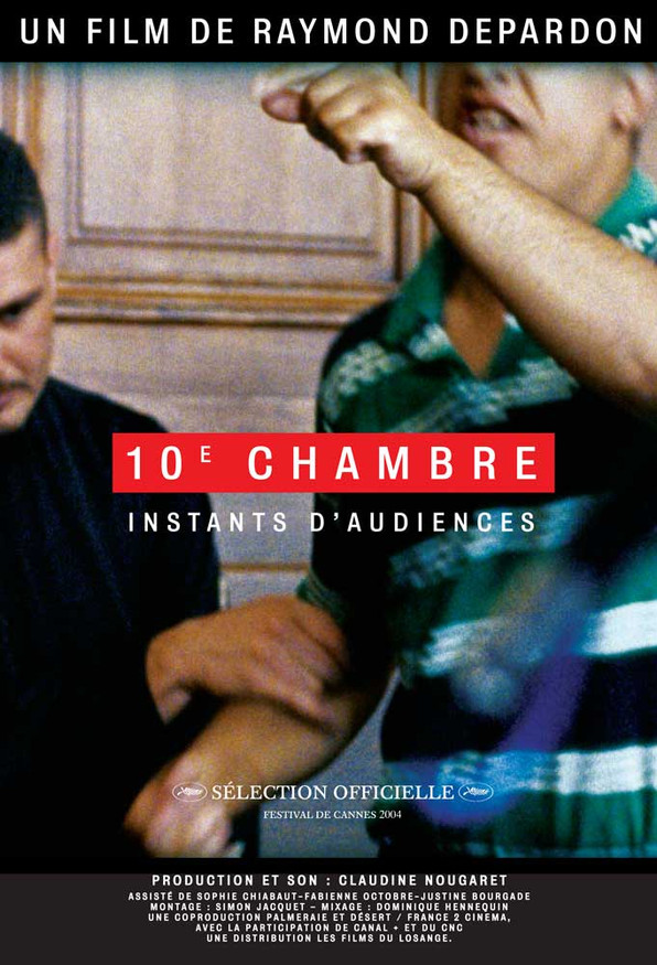 10e Chambre : Instants d'audiences