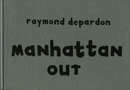 Manhattan out