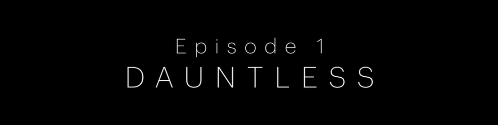 EP 1 dauntless.mp4