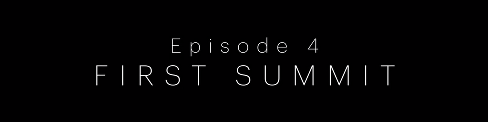 EP 4 first summit.mp4