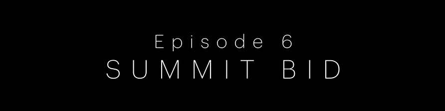 EP 6 summit bid.mp4