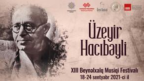 Şuşada Üzeyir Hacıbəyli Musiqi Festivalı keçiriləcək