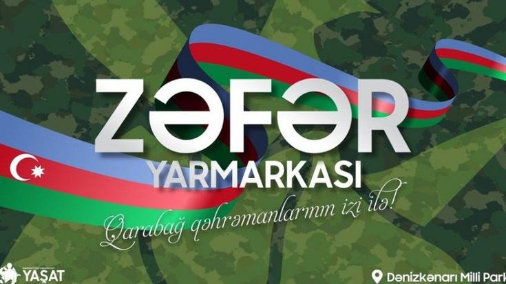 """44 günlük Vətən müharibəsindəki qələbəyə həsr olunan """"Zəfər"""" yarmarkası"""