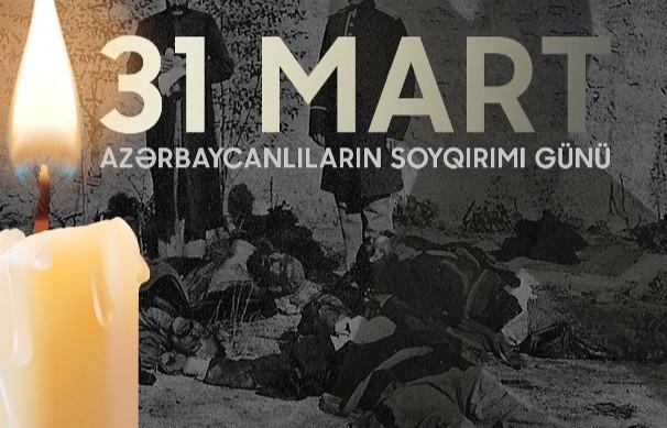 31 MART Azərbaycanlıların soyqırımı günü - VİDEO