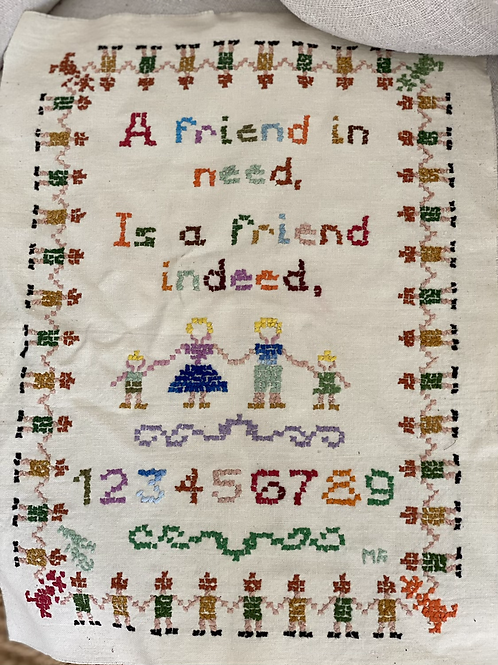 'A Friend in need, is a friend indeed' sampler