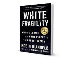 """""""White Fragility"""" by Robin Diangelo"""