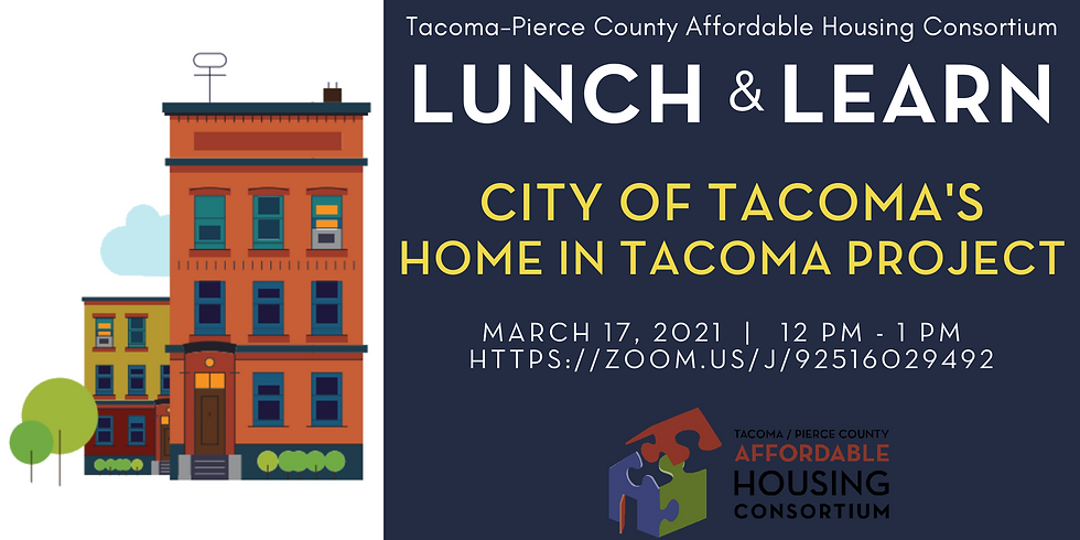 Lunch & Learn: City of Tacoma's Home in Tacoma Project
