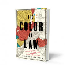 """""""The Color of Law"""" by Richard Rothstein"""