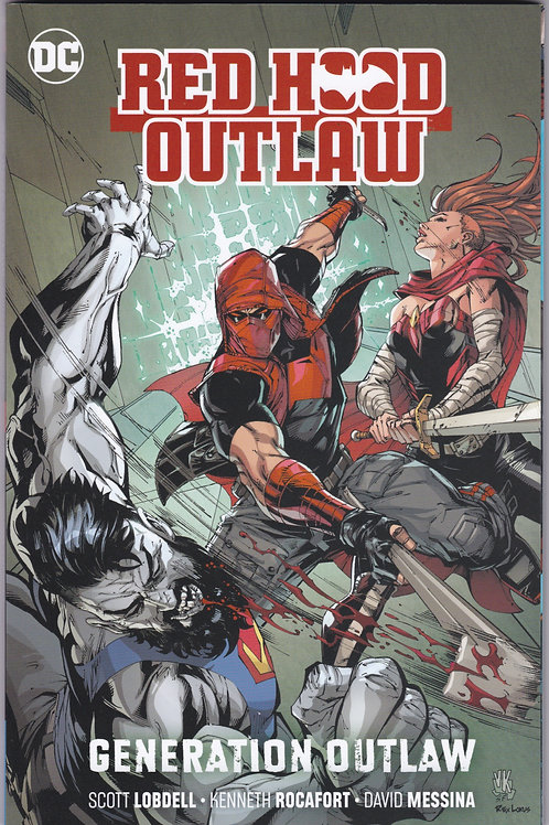 Red Hood Outlaw Vol 3 Generation Outlaw