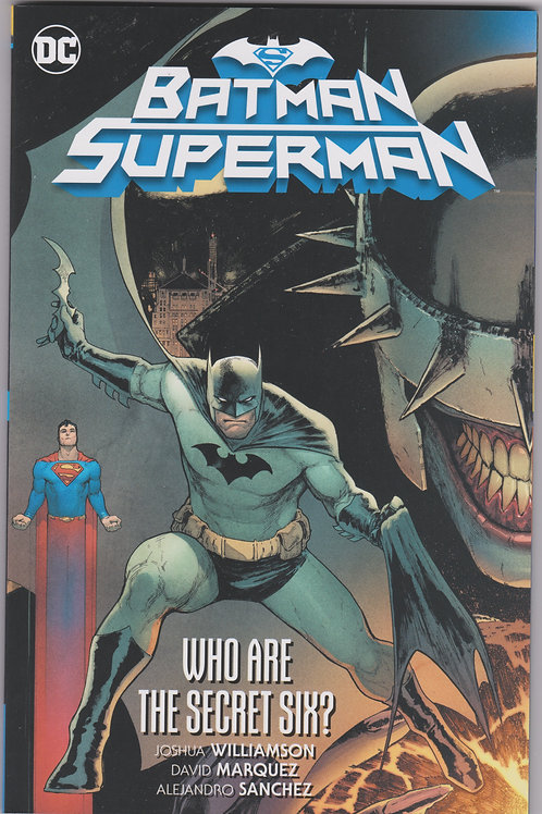 Batman Superman Vol. 1 Who Are The Secret Six