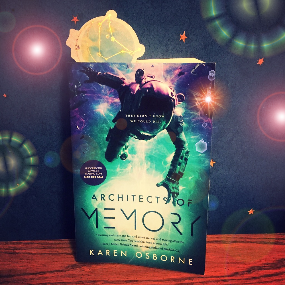 ARCHITECTS OF MEMORY by Karen Osborne. On the cover, a figure in a space suit floats on a blue-green background with arms outstreched.