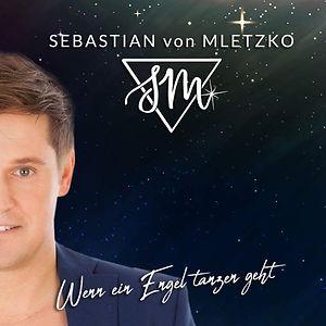 Sebastian von Mletzko Wenn ein Engel tan