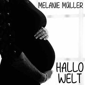 Hallo Welt_Baby Song_Melanie_Müller.jpg
