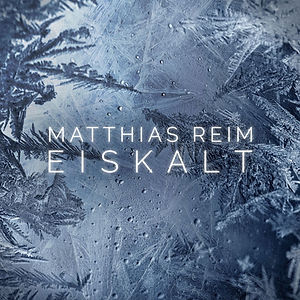 matthias_reim-eiskalt_s.jpg