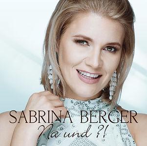 Sabrina Berger Na und Schlager