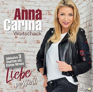Anna Carina Woitschack Cover Liebe passiert.jpg