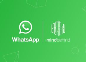 MindBehind, WhatsApp'ın İşletme Çözümü Sağlayıcısı Oldu