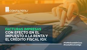 Facturas impresas escaneadas con efecto en el impuesto a la Renta y el crédito fiscal IGV