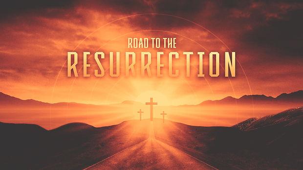 Road to the Resurrection.jpg