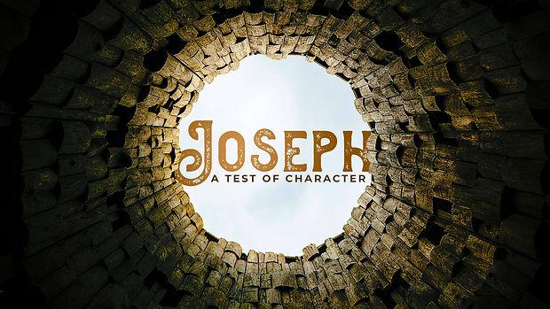 Joseph-Test of Character.jpg