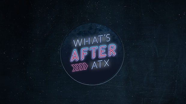 What's After ATX Background.jpg