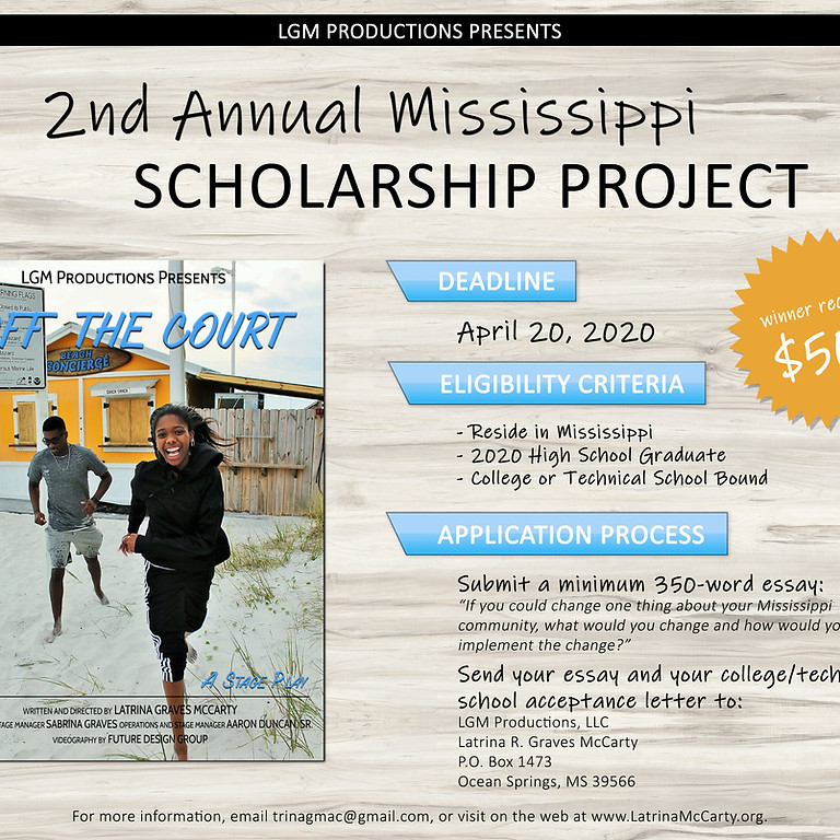 LGM Productions, LLC Presents... The 2nd Annual Mississippi Scholarship Project