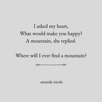 I asked my heart, What would make you ha
