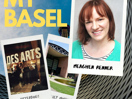 My Basel: Meaghan Renner