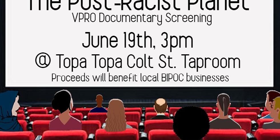 Documentary Screening: The Post-Racist Planet