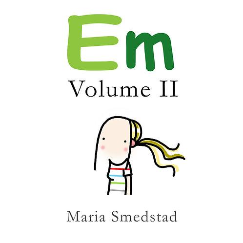 Em Volume II