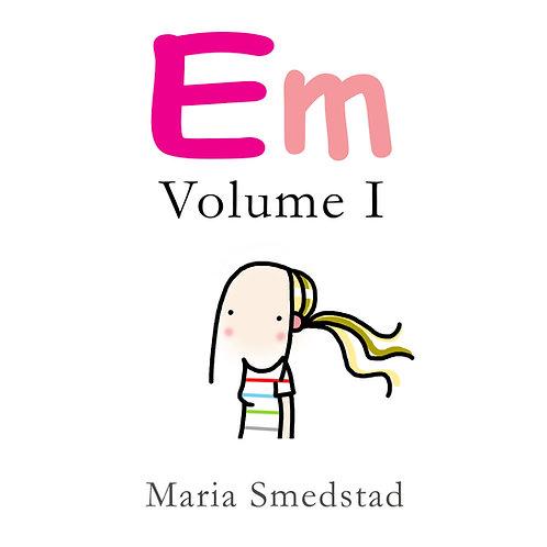 Em Volume I
