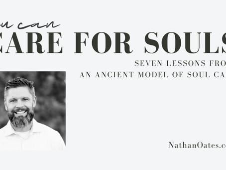 Soul Care Part 1: Historic Metaphors