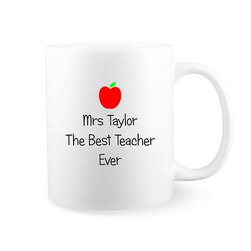 Personalised Mug - The Best Teacher Ever