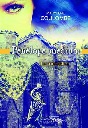 Pénélope médium - Le médaillon (Tome 3)