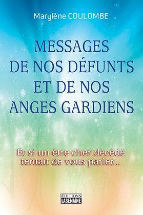 Messages de nos défunts et de nos anges gardiens