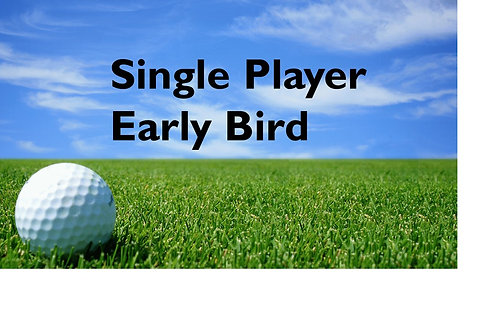 Early Bird Single Player Golf Tournament Package (prepaid by 7/16/18)