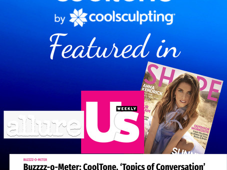 Cooltone by Coolsculpting is getting a lot of Recognition