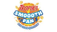 Tropika Smooth Fan.jpg