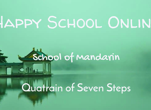 Chinese Poetry -  Quatrain of Seven Steps