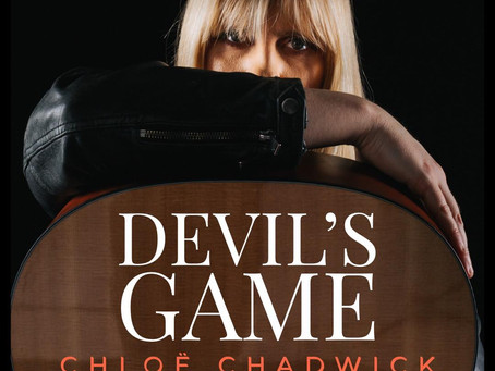 The Return of Chloe Chadwick - First Thoughts Review: 'Devils Game'