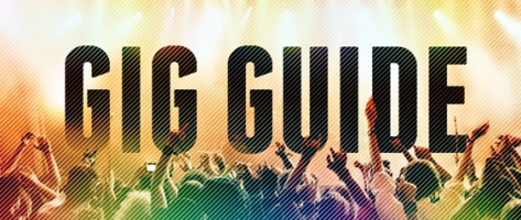 Gig Guide For March 2020