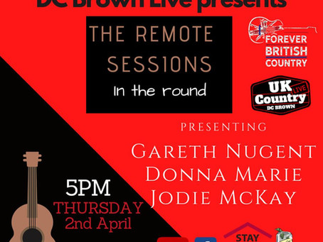 Forever British Country & D C Brown Live Presents 'Remote In The Round Sessions'
