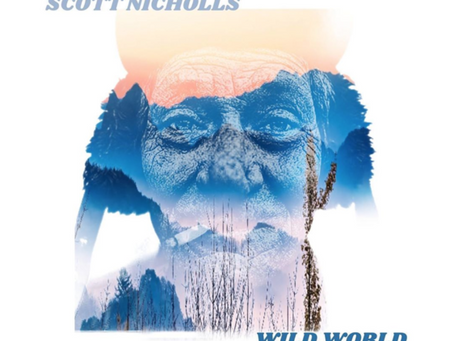 First Thoughts Review: 'Wild World' Scott Nicholls