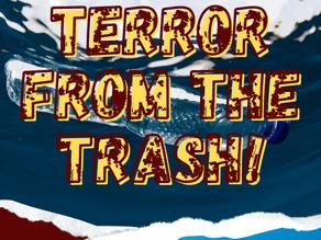 Terror from the Trash by Newton Webb