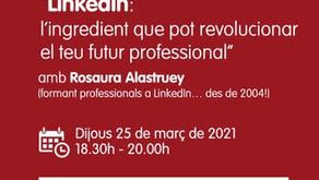 """Activitat formativa: """"LinkedIn: l'ingredient que pot revolucionar el teu futur professional"""""""