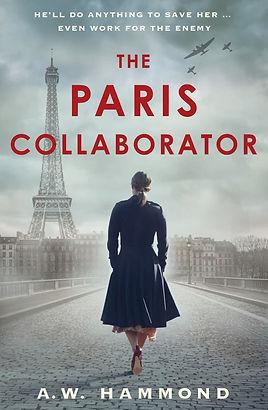 The Paris Collaborator by A.W. Hammond