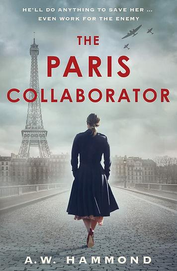 The Paris Collaborator by A. W. Hammond