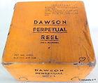 4- DAWSON Fly fishing vintage reel Box