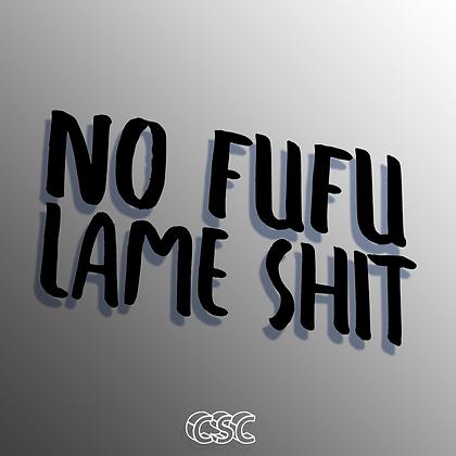 No Fufu Vinyl Slap