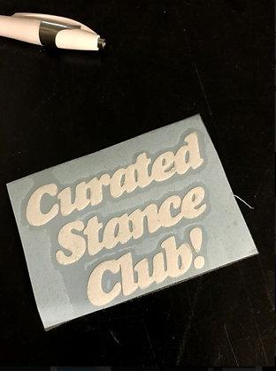 Curated Stance Club! vinyl slap